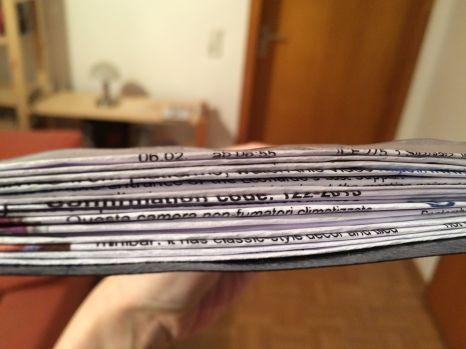 Vorher getätigte und ausgedruckte Buchungen und Eintrittskarten. Ich habe viel vor in den kommenden Tagen.