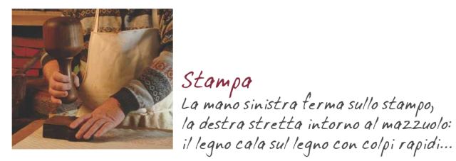 Aus der Stamperia Bertozzi: http://www.stamperiabertozzi.it/