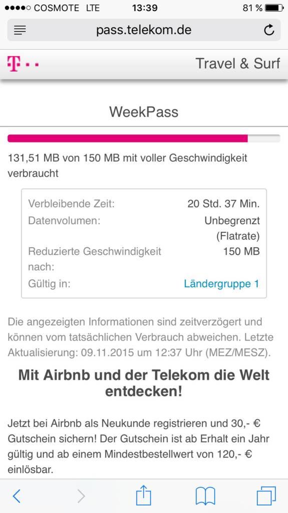 Ui, das war knapp. Die 150 MB für 5 Tage haben knapp gereicht.